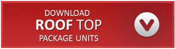 Download Roof Top Package Units Brochure